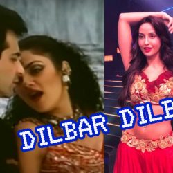 Dilbar Dilbar दिलबर दिलबर Song New and Old Lyrics In Hindi & English