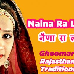 Naina Ra Lobhi नैणा रा लोभी Song Lyrics Rajasthani, Hindi & English
