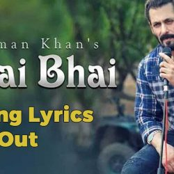 Bhai Bhai Lyrics भाई भाई Salman Khan hindi and English