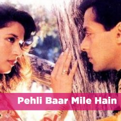 Pehli Baar Mile Hain Lyrics (Saajan)